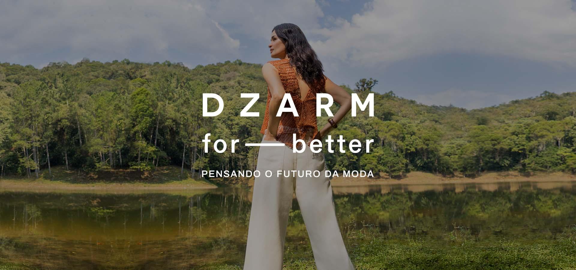Dzarm For Better